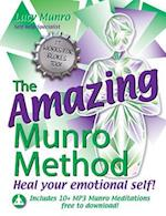 The Amazing Munro Method - Heal Your Emotional Self!