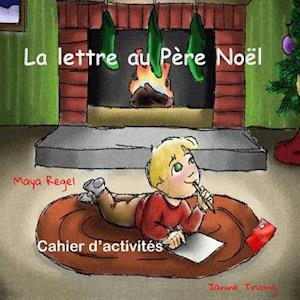 Bog, paperback La Lettre Au Pere Noel af Maya Regel