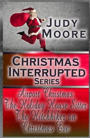 Christmas Interrupted