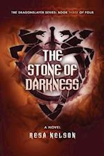 The Stone of Darkness af Resa Nelson