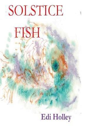 Bog, paperback Solstice Fish af Edi Holley