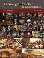 Cronologia Profetica de Nostradamus. Tomo 3 - 1700/1799