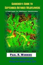Gardener?s Guide to September/October Wildflowers