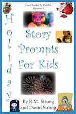 Holiday Story Prompts for Kids