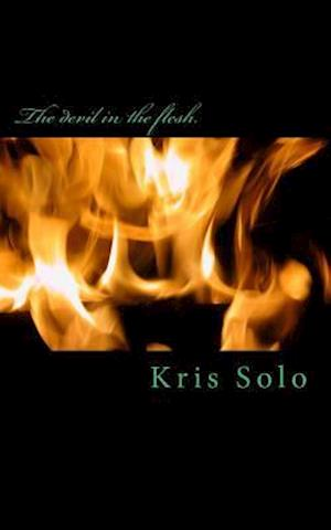 Bog, paperback The Devil in the Flesh. af Kris Solo
