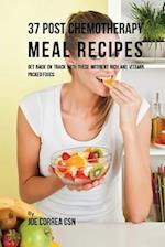 37 Post Chemotherapy Meal Recipes