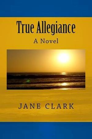 Bog, paperback True Allegiance af Jane Clark