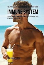 45 Powerful Juice Recipes to Boost Your Immune System