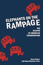 Elephants on the Rampage
