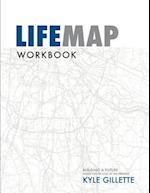 Lifemap Workbook af Kyle Gillette