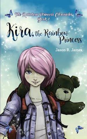 Bog, paperback Kira the Rainbow Princess af Jason R. James