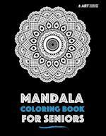Mandala Coloring Book for Seniors