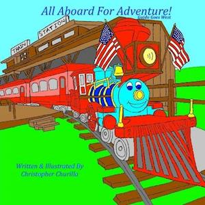 Bog, paperback All Aboard for Adventure! af Christopher Churilla