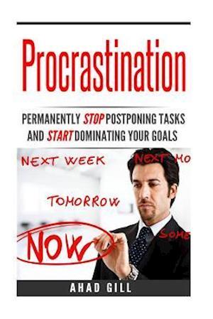 Bog, paperback Procrastination af Ahad Gill