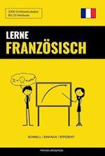 Lerne Franzosisch - Schnell / Einfach / Effizient