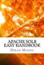 Apache Solr Easy Handbook af Hiram Moody