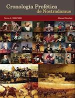 Cronologia Profetica de Nostradamus. Tomo 4 - 1800/1899