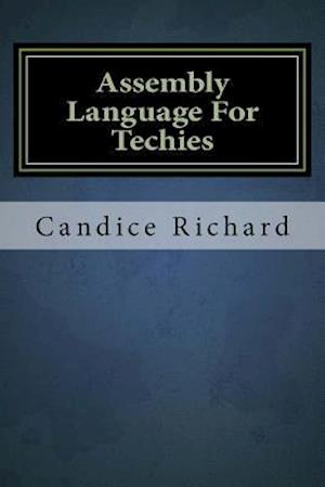 Bog, paperback Assembly Language for Techies af Candice Richard