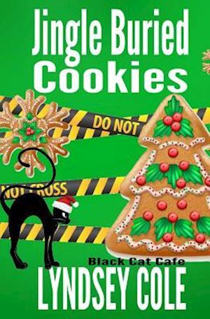 Bog, paperback Jingle Buried Cookies af Lyndsey Cole