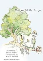 The World We Forgot