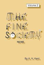 The Fine Society, Volume 2