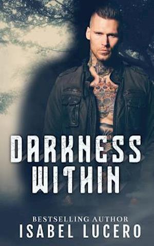 Bog, paperback Darkness Within af Isabel Lucero