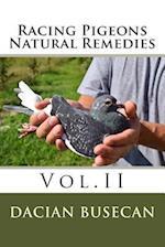 Racing Pigeons Natural Remedies Vol.II
