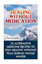 Healing Without Medication