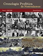 Cronologia Profetica de Nostradamus. Tomo 5 - 1900/1999