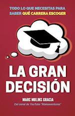 La Gran Decision