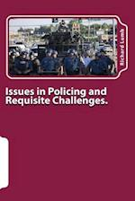 Issues in Policing and Requisite Challenges.