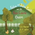 Father and Sister Radish and the Rose-Colored Glasses