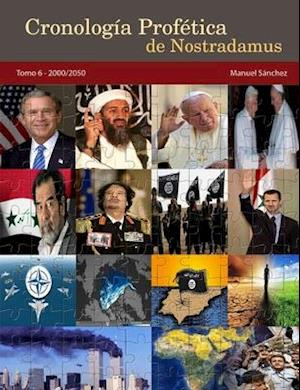 Bog, paperback Cronologia Profetica de Nostradamus. Tomo 6 - 2000/2050 af Manuel Sanchez