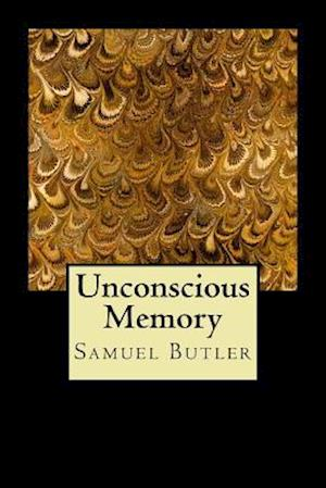Bog, paperback Unconscious Memory af Samuel Butler
