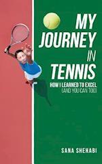 My Journey in Tennis