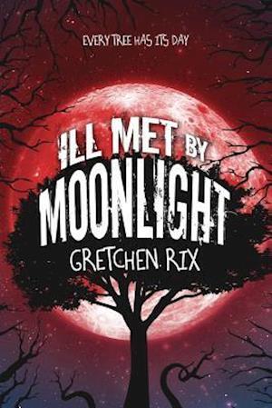 Bog, paperback Ill Met by Moonlight af Gretchen Rix