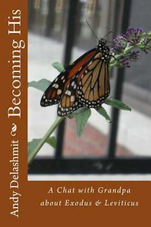 Bog, paperback Becoming His af Andy Delashmit