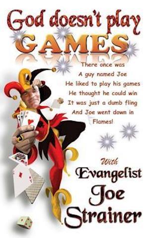 Bog, paperback God Doesn't Play Games af Joe Strainer