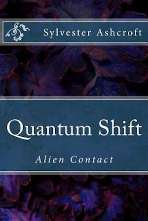 Bog, paperback Quantum Shift af MR Sylvester Ashcroft/A
