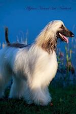 Afghan Hound 3rd Notebook Record Journal, Diary, Special Memories, to Do List, Academic Notepad, and Much More