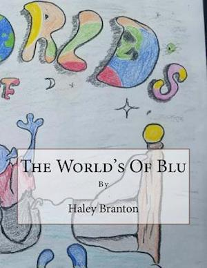 Bog, paperback The World's of Blu af Haley Branton
