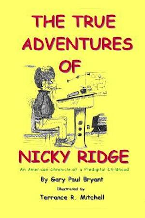 The True Adventures of Nicky Ridge