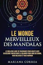 Le Monde Merveilleux Des Mandalas