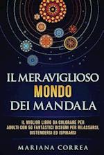 Il Meraviglioso Mondo Dei Mandala