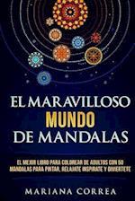 El Maravilloso Mundo de Mandalas