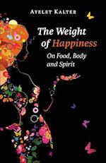 The Weight of Happiness