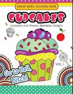 Swear Word Coloring Book Cup Cakes Vol.1