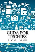 Cuda for Techies af Oscar Parkin