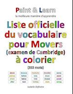 Liste Officielle Du Vocabulaire Pour Movers (Examen de Cambridge) af Isabelle Defevere