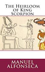 The Heirloom of King Scorpion